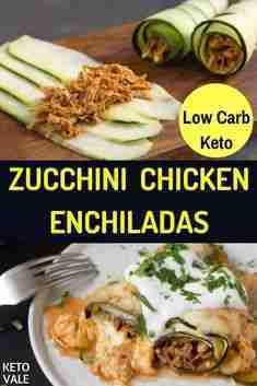 The Best Keto Zucchini Chicken Enchiladas Low Carb Recipe   KetoVale