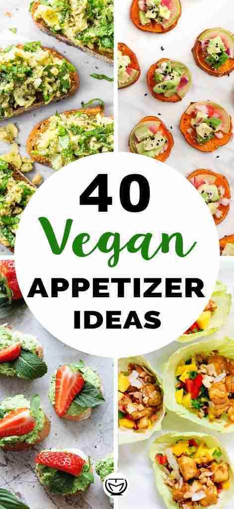 40 Easy vegan appetizer ideas