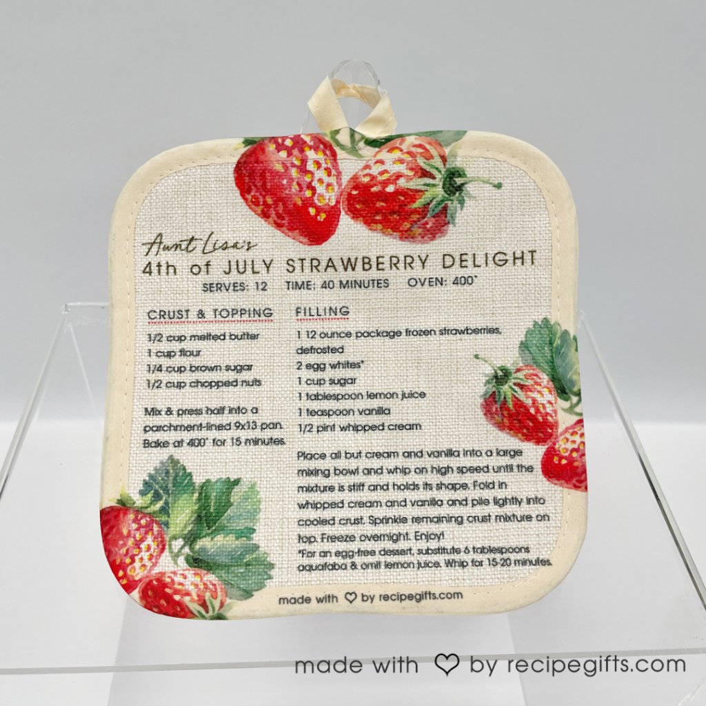 Aunt Lisa's 4th of July Strawberry Delight Dessert Recipe – Hot Pad