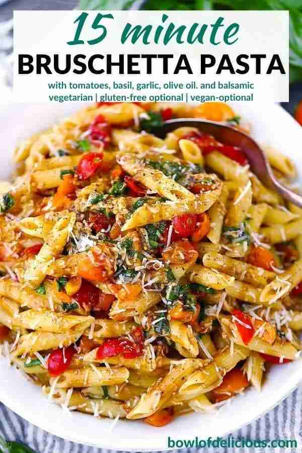 Bruschetta Pasta (with fresh tomatoes and basil) – Bowl of Delicious