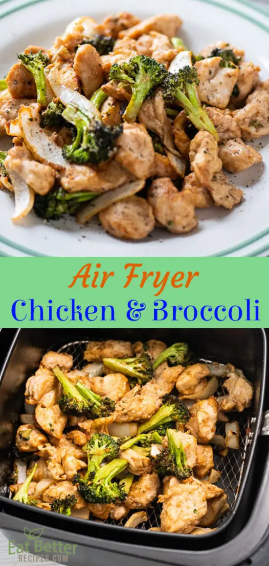Healthy Air Fried Chicken and Broccoli in Air Fryer | Eat Better Recipes