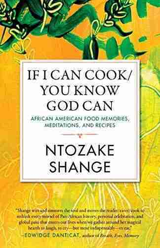 If I Can Cook/You Know God Can: African American Food Memories, Meditations, and Recipes (Celebrating Black Women Writers) – Default