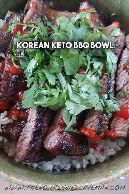 Korean BBQ Keto Bowl – The Nourished Caveman