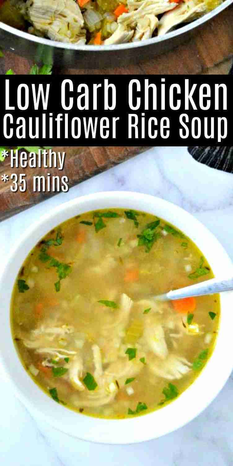 Low Carb Chicken Cauliflower Rice Soup #chickensoup #cauliflowerricechickensoup