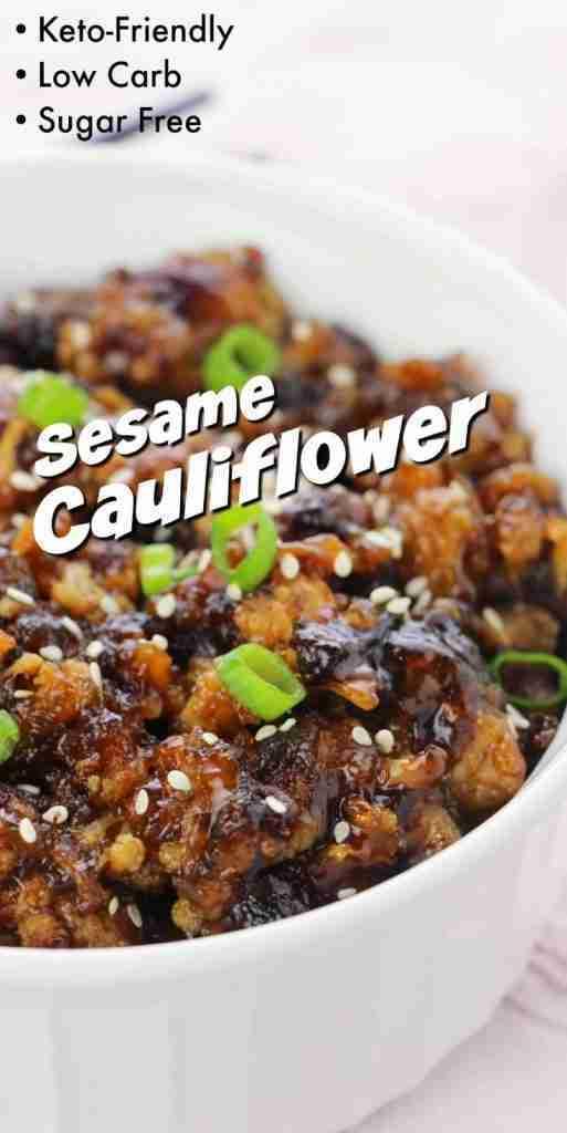 Sesame Cauliflower – Delicious Takeout Alternative!