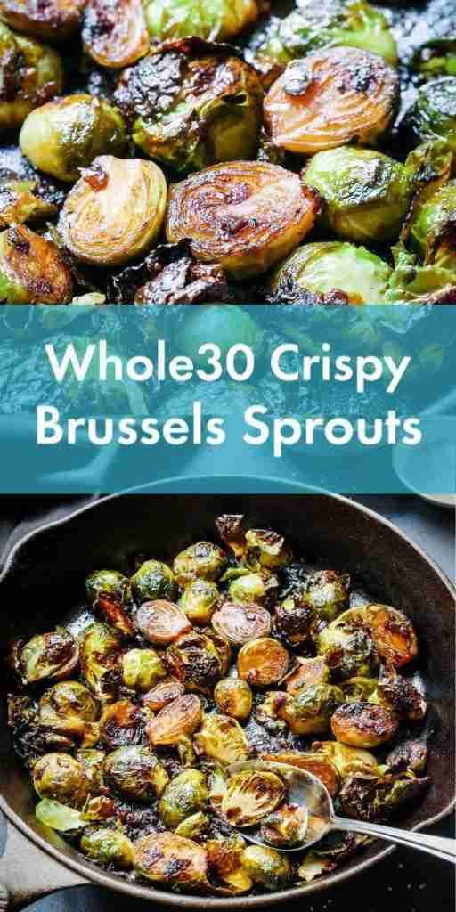 WHOLE30 CRISPY BRUSSELS SPROUTS
