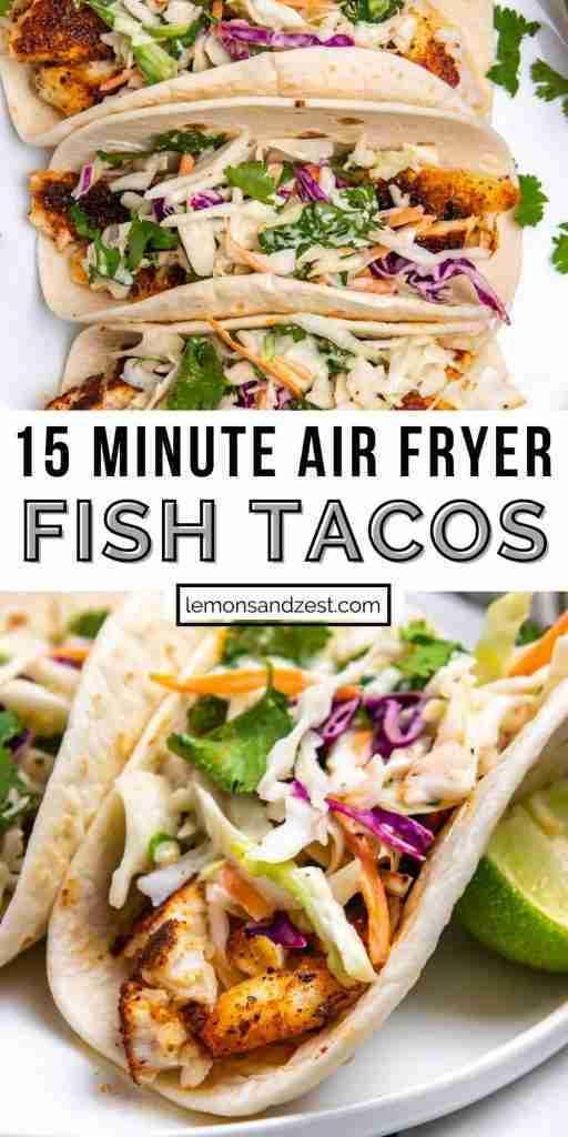 15 Minute Air Fryer Fish Tacos with Cilantro Lime Slaw | Lemons + Zest