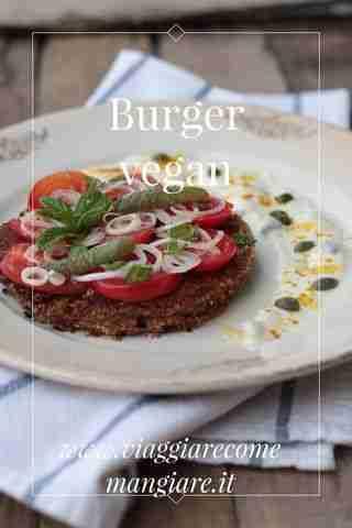 Burger vegan www.viaggiarecomemangiare.it: by Marta Rinaldi on @stellerstories