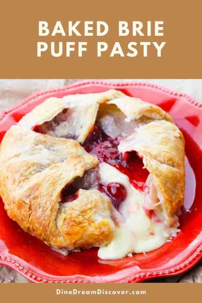 Easy Baked Brie Puff Pastry Recipe | DINE DREAM DISCOVER