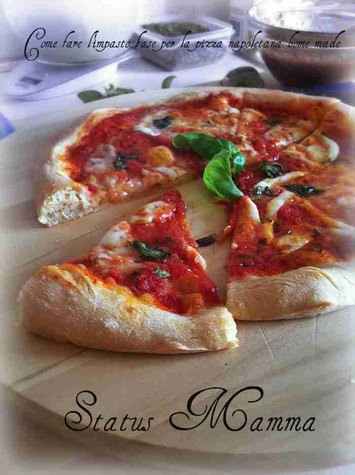 Impasto base per la pizza napoletana home made   Status Mamma