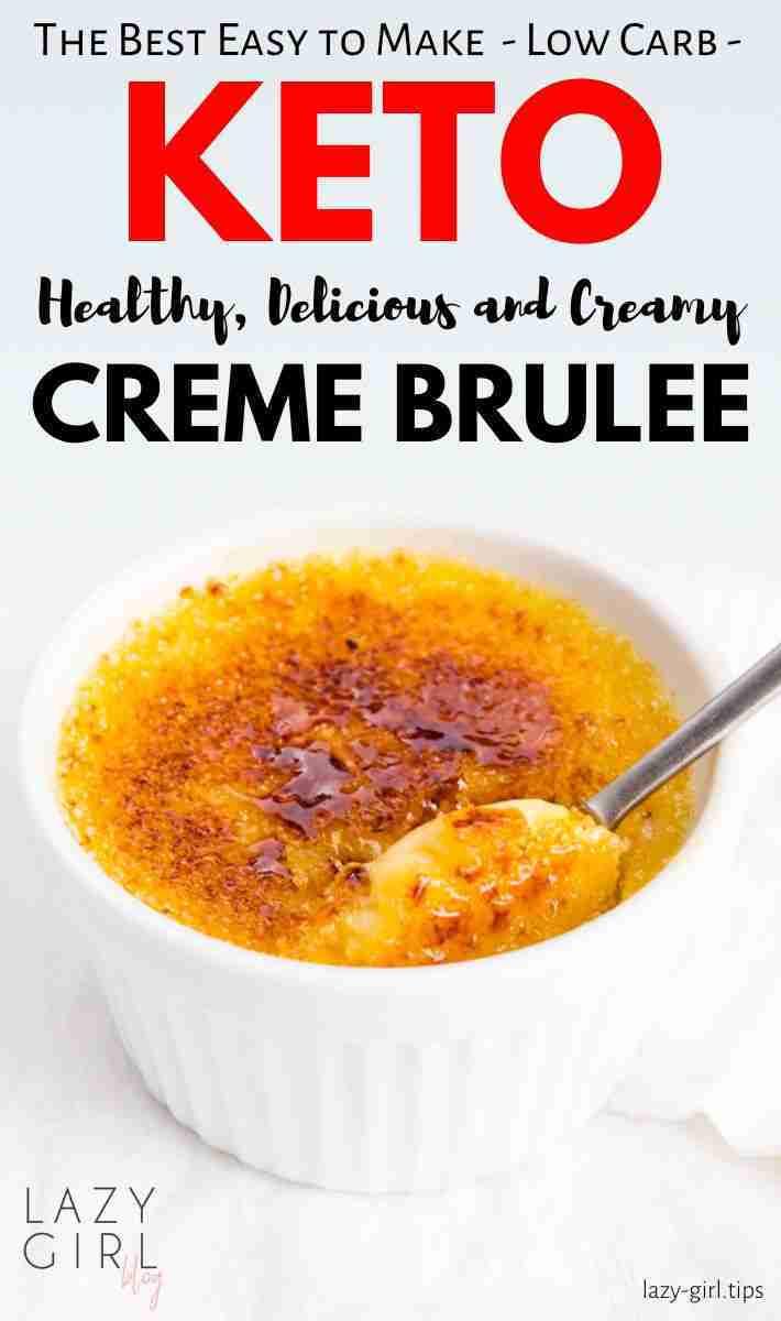 Keto Creme Brulee – Lazy Girl