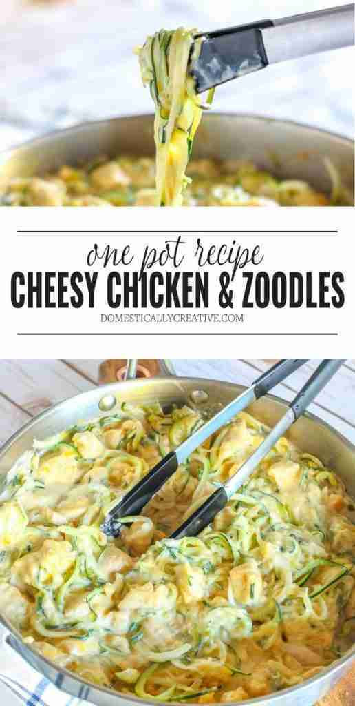 One Pot Cheesy Chicken and Zoodles