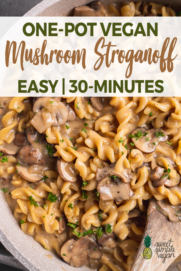 One-Pot Vegan Mushroom Stroganoff (30-Minutes)