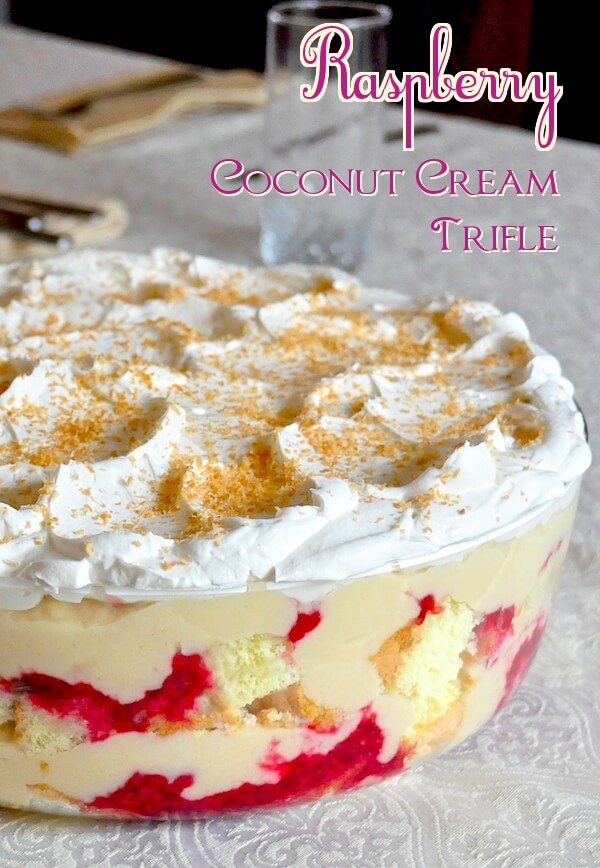 Raspberry Coconut Cream Trifle – an unusually delectable combo!