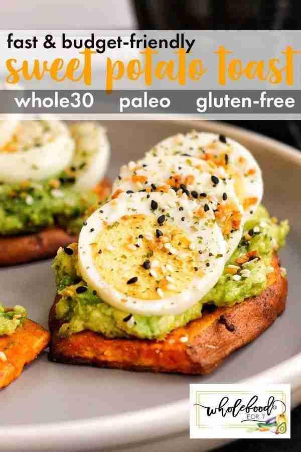 Sweet Potato Toast – Whole30, Paleo, gluten-free, dairy-free