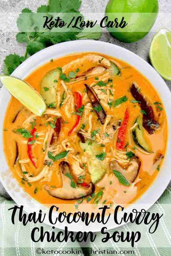 Thai Coconut Curry Chicken Soup – Keto and Low Carb