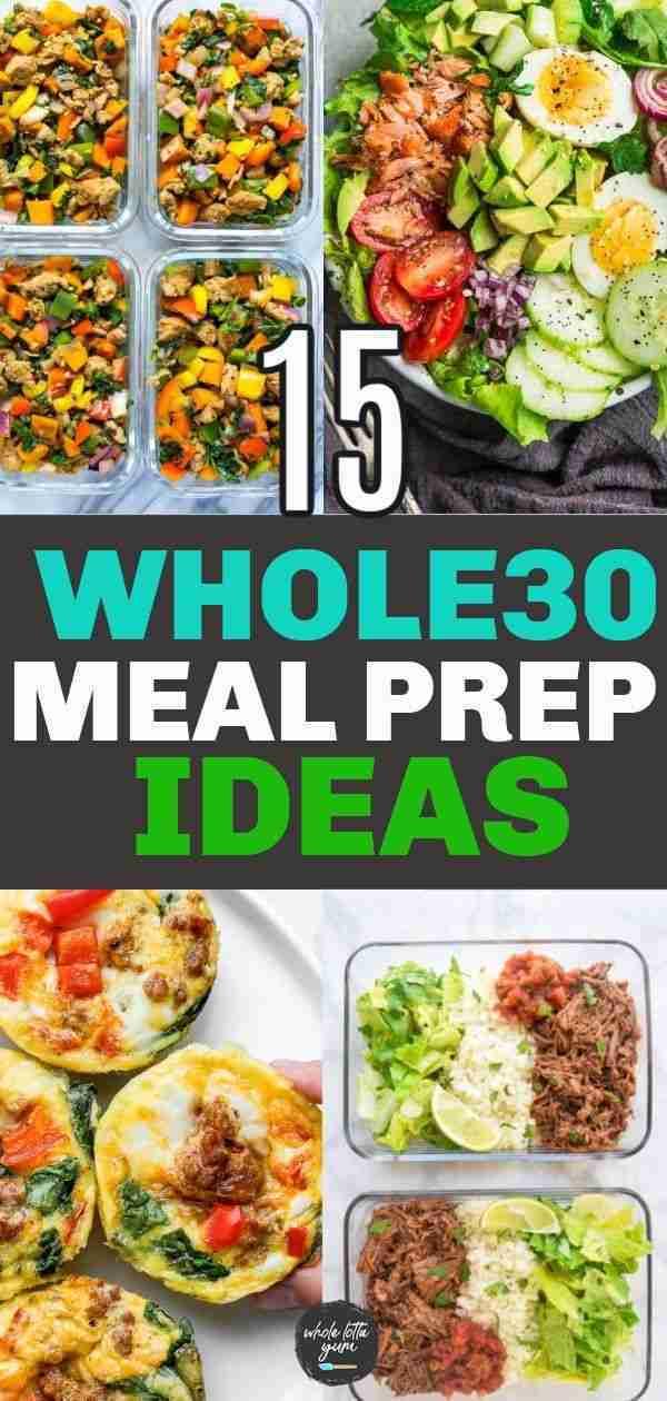 15 Whole30 Meal Prep Recipes