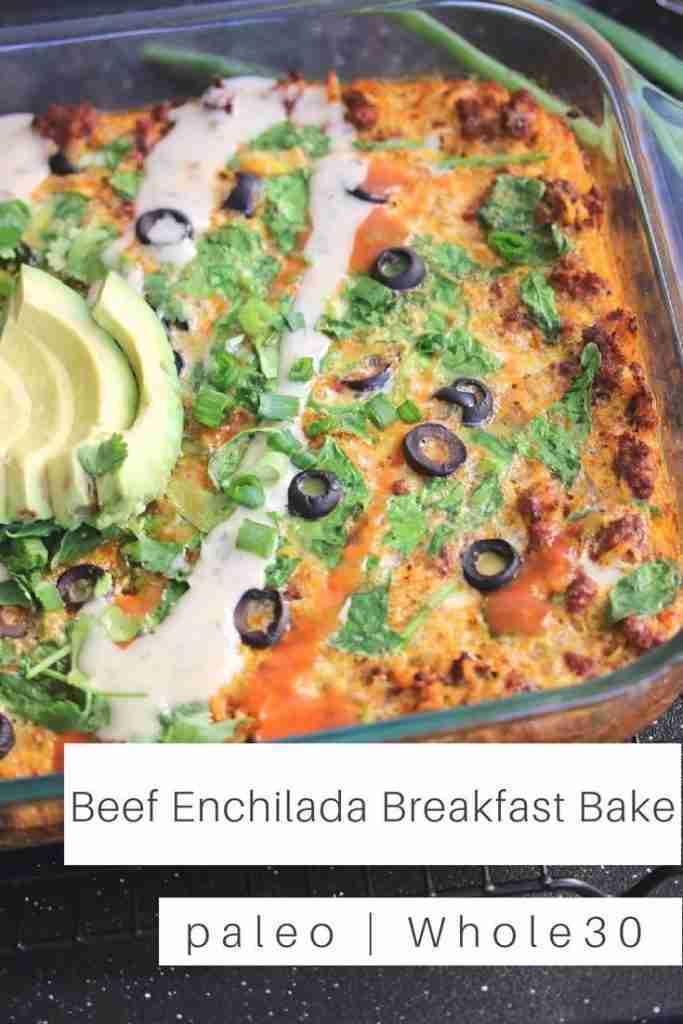 Beef Enchilada Breakfast Bake | PALEO, Whole30 – Just Jessie B