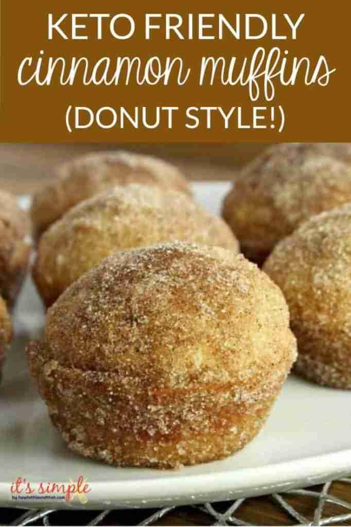 "Keto Muffins- The Classic Cinnamon ""Sugar"" Donut Style!"