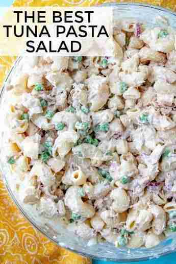 Tuna Pasta Salad – The Best and Easiest Summertime Recipe!